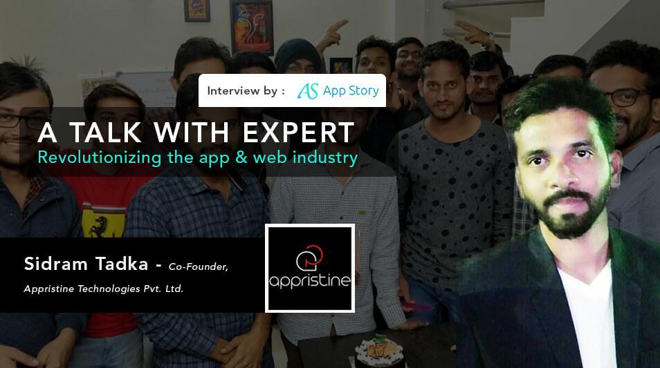 Interview with Sidram Tadka, CEO & Founder Appristine Technologies Pvt. Ltd