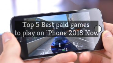 5 Best Paid Games for iPhone 2018