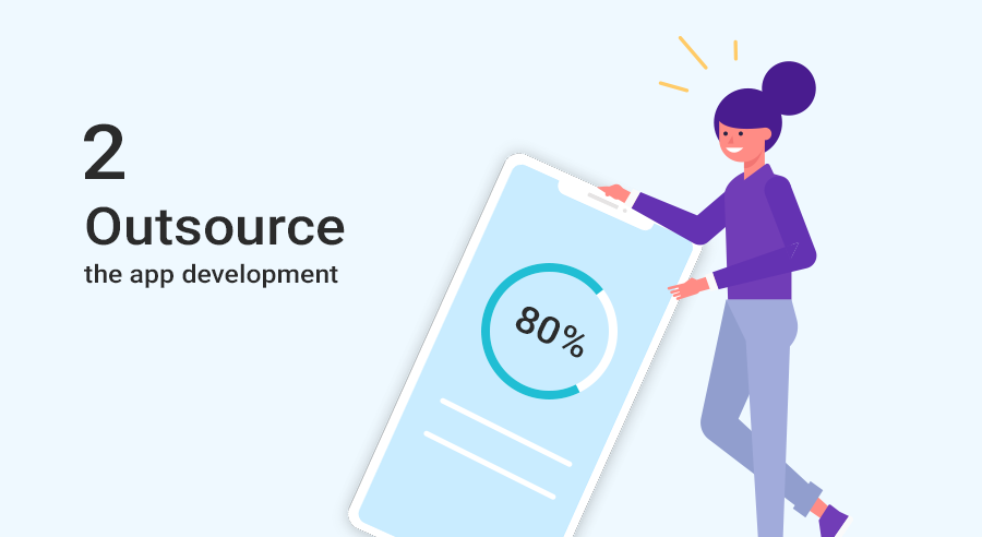 Outsource the app development
