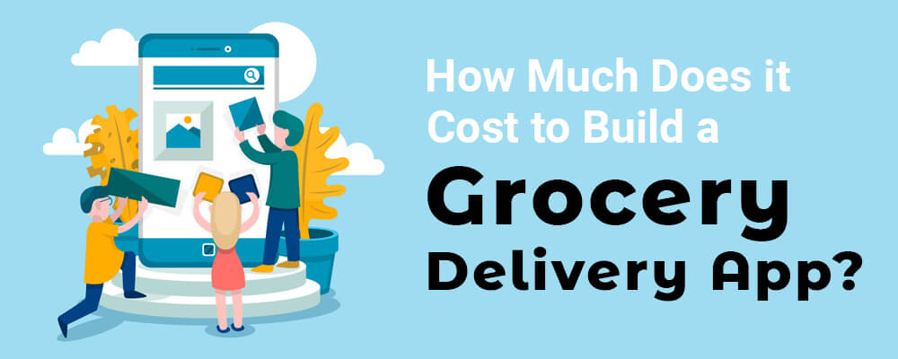 cost-to-build-grocery-delivery-app-blog